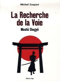 Accentsonline.fr La Recherche de la Voie - Mushâ Shugyô Image