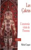 Michel Coquet - Les Cakras - L'anatomie vitale de l'homme.