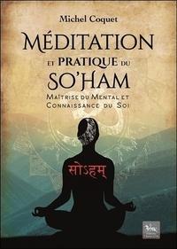Michel Coquet - Méditation et pratique du So'Ham - Maîtrise du mental et connaissance de soi.