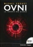 Michel Coquet - OVNI - La théorie des globes.