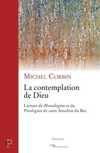 Michel Corbin - La contemplation de Dieu.