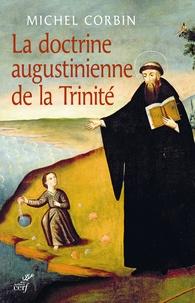 Michel Corbin - La doctrine augustinienne de la trinité.