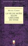 Michel Corbin - La Vie de Moïse selon Grégoire de Nysse.