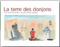 Michel Cordeboeuf et Olivier Paquereau - La terre des donjons.
