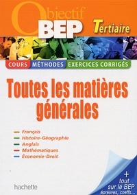 Michel Corlin et Brigitte Lallement - Objectif BEP Tertiaire - Toutes les matières générales.