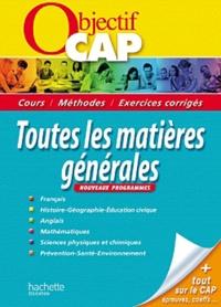 Michel Corlin et Frédéric Boutaine - Toutes les matières générales CAP.