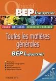 Michel Corlin et Georges Bringuier - Toutes les matières générales - Pour réviser son BEP industriel.