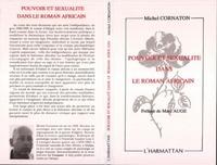 Michel Cornaton - Pouvoir et sexualite dans le roman africain - analyse du roman africain contemporain.