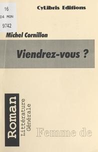 Michel Cornillon - Viendrez-vous ?.