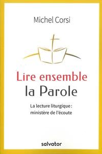 Lire ensemble la Parole - La lecture liturgique : ministère de lécoute.pdf