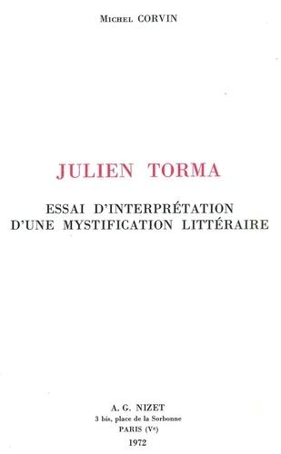 Michel Corvin - Julien Torma - Essai d'interprétation d'une mystification littéraire.