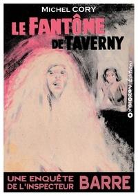 Michel Cory - Le fantôme de Taverny.