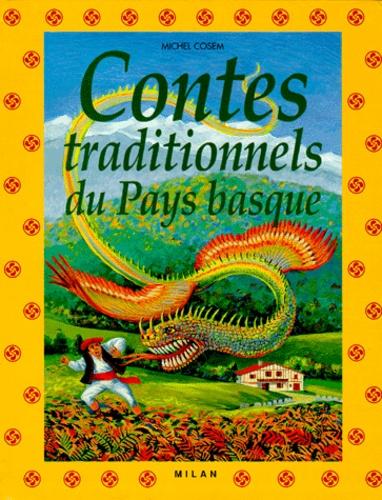 Michel Cosem - Contes traditionnels du Pays basque.