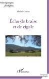 Michel Cosem - Echo de braise et de cigale.