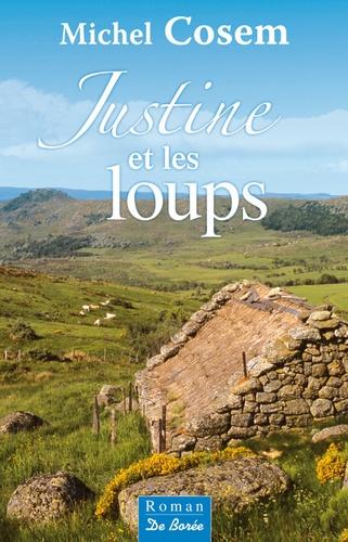 Michel Cosem - Justine et les loups.
