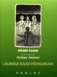 Michel Cosem - L'auberge rouge d'Echourgnac.