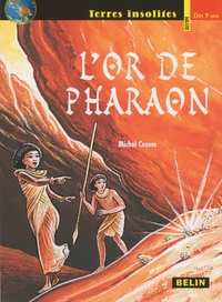 Michel Cosem - L'or de pharaon.