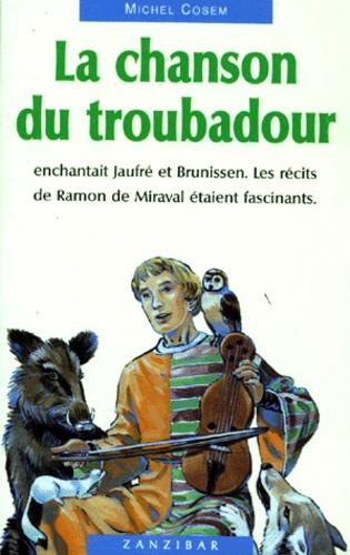 Michel Cosem - La chanson du troubadour.