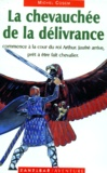 Michel Cosem - La chevauchée de la délivrance - Le roman de Jaufré.