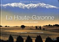Michel Cosem et Jérôme Poitte - La Haute-Garonne - Le coeur et la raison.