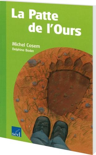 Michel Cosem - La patte de l'ours.
