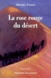 Michel Cosem - La rose rouge du désert.