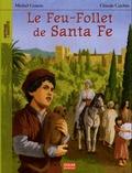 Michel Cosem - Le Feu-Follet de Santa Fe.