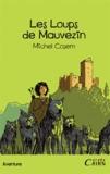 Michel Cosem - Les Loups de Mauvezin.
