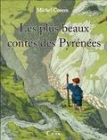 Michel Cosem et Christian Verdun - Les plus beaux contes des Pyrénées.