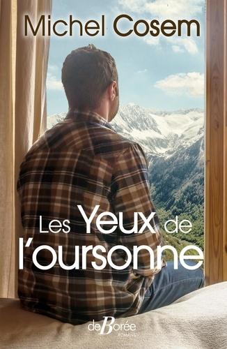 Michel Cosem - Les yeux de l'oursonne.