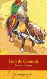 Michel Cosem - Loin de Grenade.