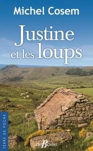 Téléchargements ebook gratuits au Royaume-Uni Justine et les loups en francais par Michel Cossem 9782812931765