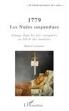 Michel Costantini - 1779 Les Nuées suspendues - Voyage dans les arts européens au Siècle des lumières.