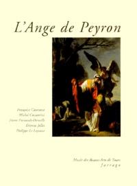 Michel Costantini et Etienne Jollet - L'Ange de Peyron.