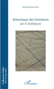 Michel Costantini - Sémiotique des frontières - Art & littérature.