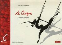 Michel Costiou - Le Cirque - Reportages Graphiques.