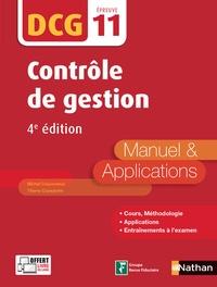 Michel Coucoureux et Thierry Cuyaubère - Contrôle de gestion DCG 11 - Manuel & applications.