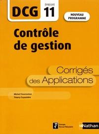 Michel Coucoureux et Thierry Cuyaubère - Contrôle de gestion DCG 11 - Corrigés des applications.
