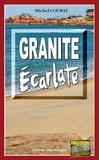 Michel Courat - Granite écarlate.