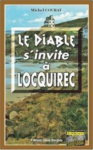 Michel Courat - Le diable s'invite à Locquirec.