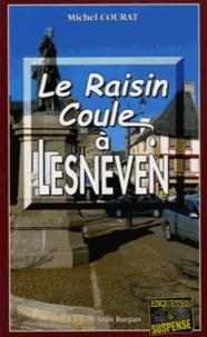 Michel Courat - Le raisin coule à Lesneven.