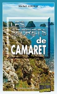 Michel Courat - Les secrets de Camaret.