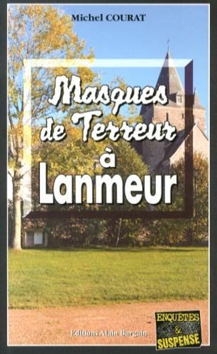 https://products-images.di-static.com/image/michel-courat-masques-de-terreur-a-lanmeur/9782355501425-475x500-1.jpg