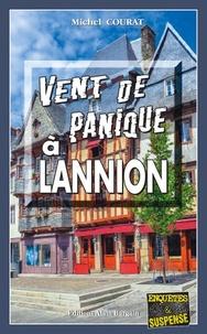 Michel Courat - Vent de panique à Lannion.