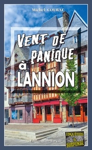 Michel Courat - Vent de panique à Lannion.
