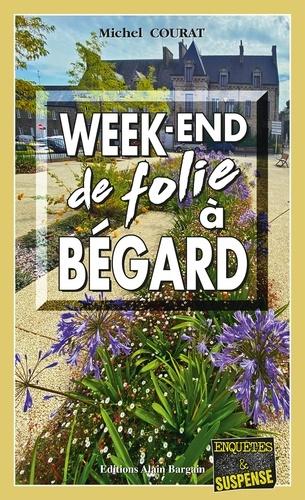Week-end de folie à Bégard