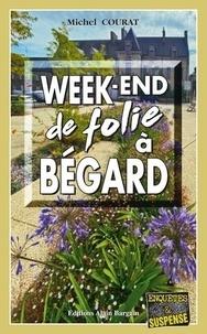 Michel Courat - Week-end de folie à Bégard.