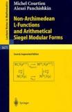 Michel Courtieu et Alexei Panchishkin - Non-Archimedean L-Functions and Arithmetical Siegel Modular Forms.