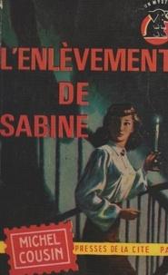 Michel Cousin - L'enlèvement de Sabine.