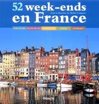 Michel Creignou - 52 week-ends en France.